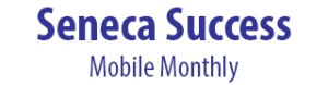 Seneca Success Mobile Monthly